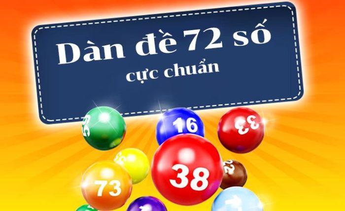 Dàn đề 72 con là cách đánh lô đề mà người tham gia sẽ chọn ra bộ khung gồm có 72 số nằm trong 100 con
